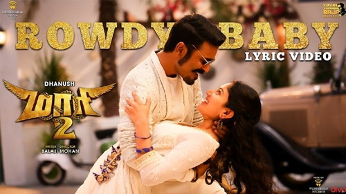 maari 2 rowdy baby lyric video
