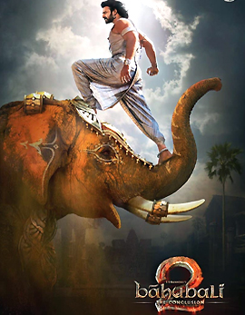 Bahubali 2 The Conclusion Movie Review, Rating, Story, Cast and Crew